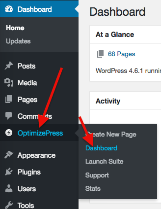 click optimizepress from left menu and select dashboard from menu that appears