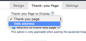 Go to the Thank-you Page tab and change the dropdown to Web Address for the Thrive Leads integration