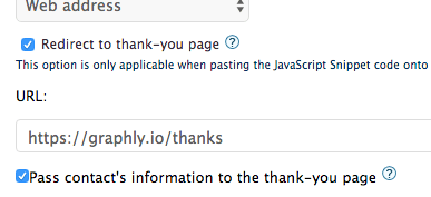 Type your Thank-you page URL into the URL box and check the Pass contact's information to the thank-you page box