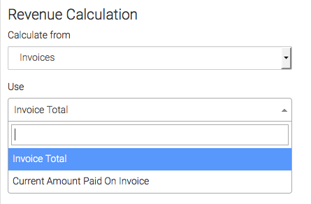 Under Revenue Calculated you can choose where to calculate from (Invoices). You can select Invoice Totals or Current Amount Paid on Invoice