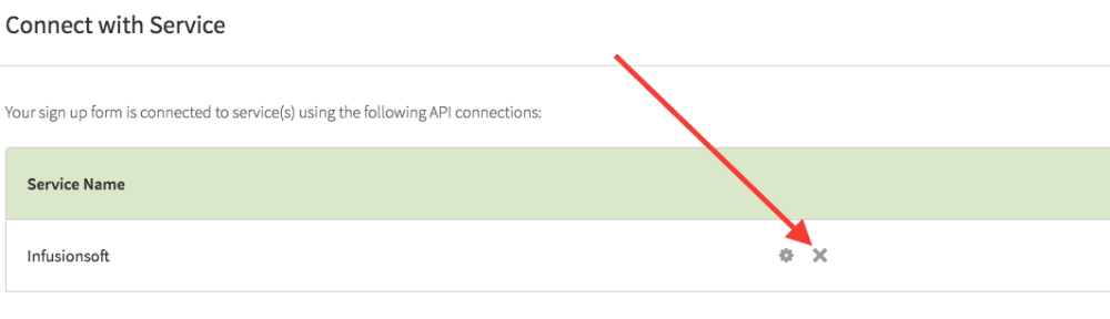 Click on the x button next to Infusionsoft to get rid of the API version of the connection with Thrive Leads
