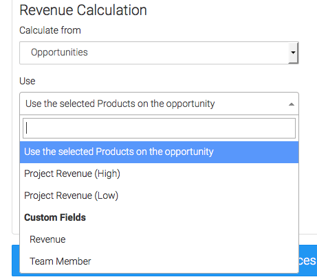 "Under Revenue Calculated Select the ""Use"" shown in the dropdown"