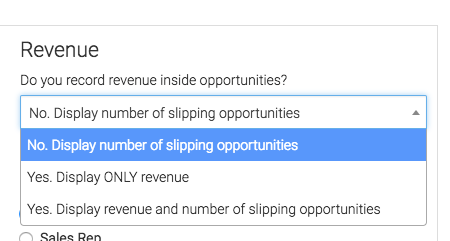 select whether you want to display revenue, opportunities, or both