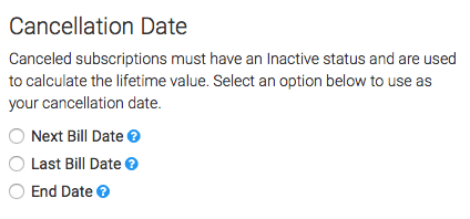 Select which date you want to use for cancellations.