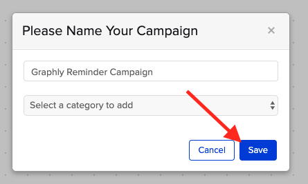 """Name your campaign and click """"Save""""."""
