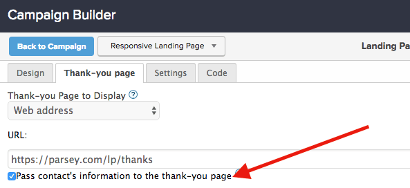 check the box under the URL field in the landing page builder on the thank you page
