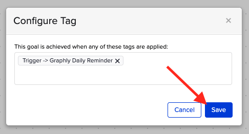 """Create a new tag called """"Graphly Daily Reminder"""" and click """"Save""""."""
