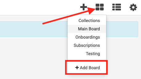 click the four square icon and select add board