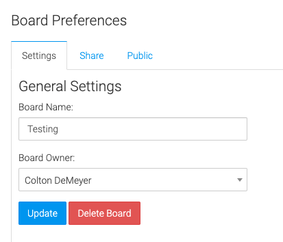 change the name of the board or assign to a different user