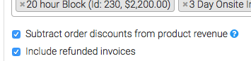 These options allow you to subtract order discounts and include refunded invoices.